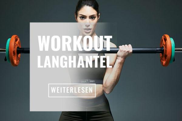 Langhantel Übungen: Effektiv für mehr Kraft und Muskelmasse!
