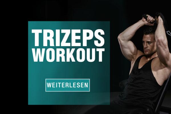 Effektive Trizepsübungen: Das richtige Trizepstraining für schöne und starke Arme!